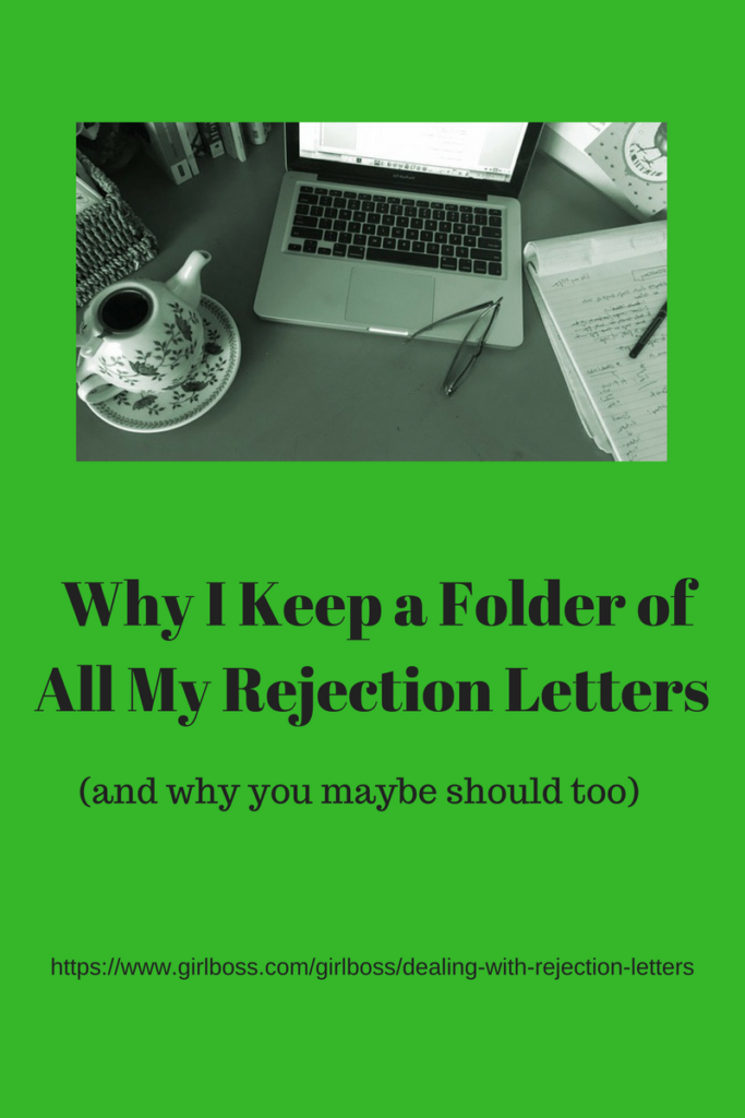 The rejection slip is a great metaphor for life and all the many things we fail at every day.